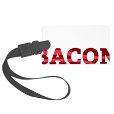 baconBetter01B Luggage Tag