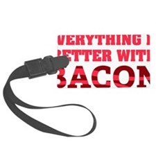 baconBetter01D Luggage Tag