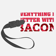 baconBetter01D Luggage Tag