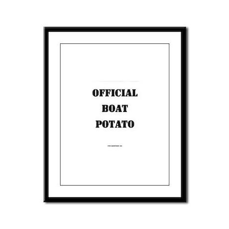 OFFICIAL BOAT POTATO Framed Panel Print