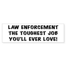 Toughest Job Bumper Bumper Sticker