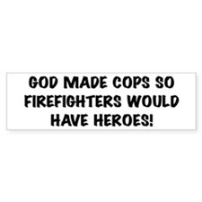 God Made Cops Bumper Bumper Sticker