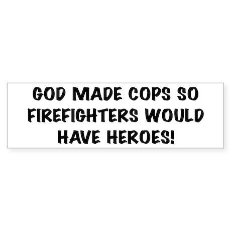God Made Cops Bumper Sticker