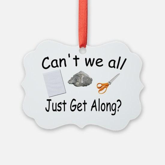 get along Ornament