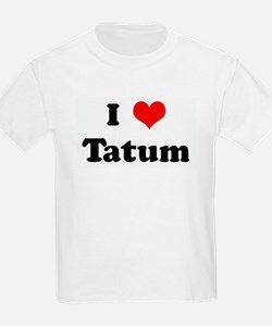 I Love Tatum Kids T-Shirt