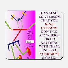 MOM SAYS SO TI FIX Mousepad