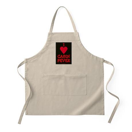 I LOVE CABIN FEVER BBQ Apron