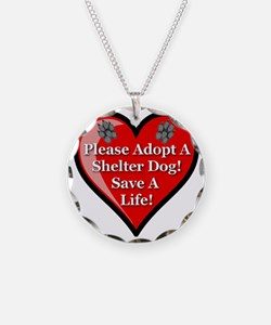 adopt_a_shelter_dog1024x1024 Necklace
