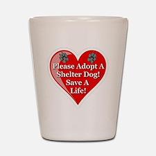 adopt_a_shelter_dog_white_transparent Shot Glass