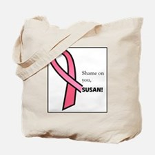 shame susan Tote Bag