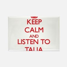 Keep Calm and listen to Talia Magnets