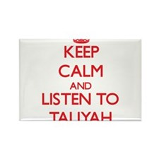 Keep Calm and listen to Taliyah Magnets