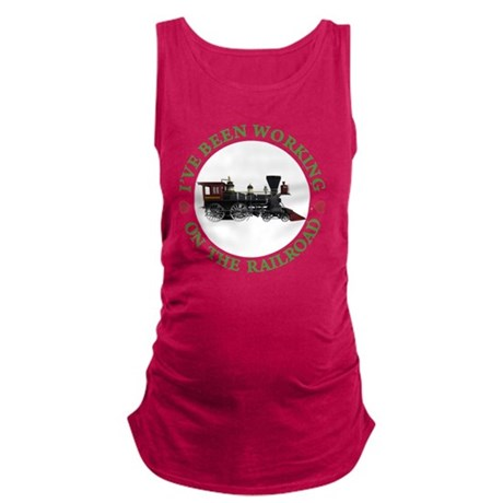 IVE BEEN WORKING ON THE RAILROA Maternity Tank Top
