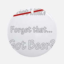 Got-Beer Round Ornament