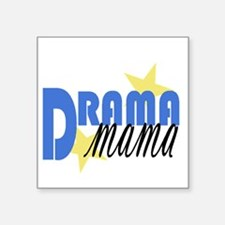 "Drama mama.gif Square Sticker 3"" x 3"""