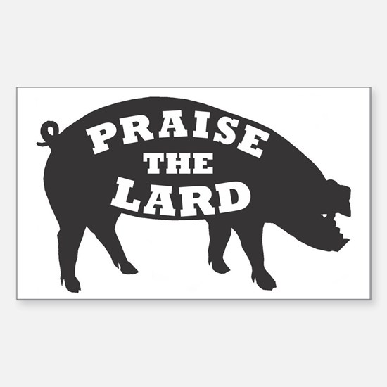 praise lard6 150trans1 Sticker (Rectangle)