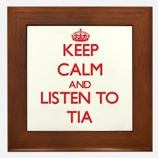 Keep Calm and listen to Tia Framed Tile