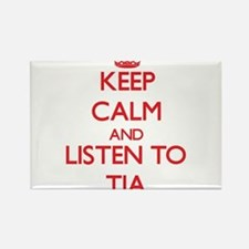 Keep Calm and listen to Tia Magnets