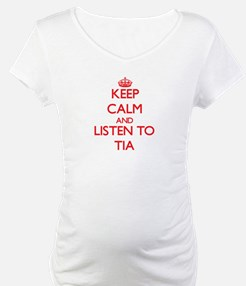 Keep Calm and listen to Tia Shirt