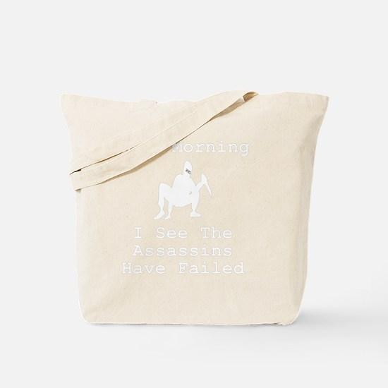 Assassins Failed White Tote Bag