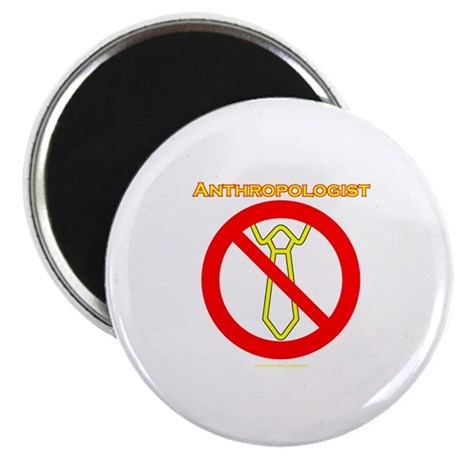 "Anthropologists 2.25"" Magnet (10 pack)"