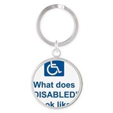 What does disabled look like? Round Keychain