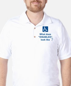 What does disabled look like? T-Shirt
