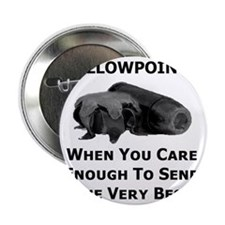 "Art_Hollowpoints_When You Care Enough 2.25"" Button"