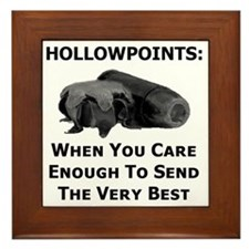 Art_Hollowpoints_When You Care Enough  Framed Tile