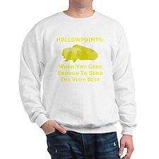 Art_Hollowpoints_When You Care Enough t Sweatshirt