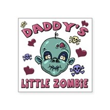 "daddys lil zombie_girl Square Sticker 3"" x 3"""