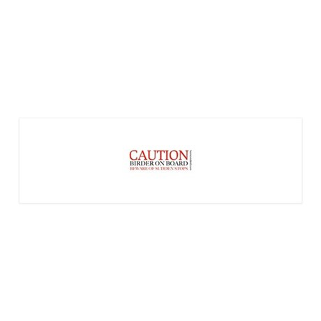 Caution Birder on Board 36x11 Wall Decal