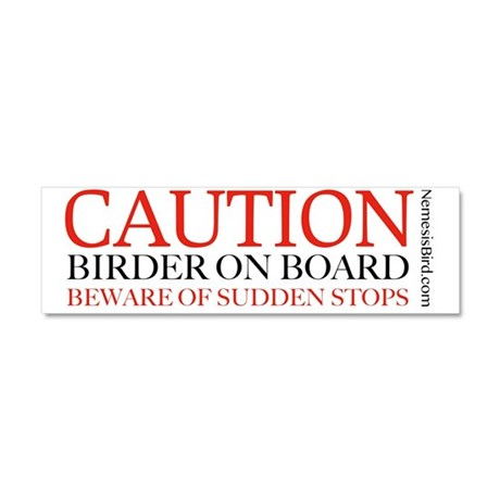 Caution Birder on Board Car Magnet 10 x 3