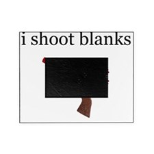 i shoot blanks-1 Picture Frame