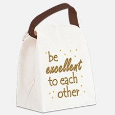 be-excellent3-11x11 Canvas Lunch Bag