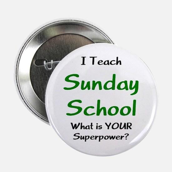 """teach sunday school 2.25"""" Button"""