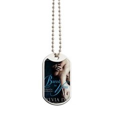 Bared To You Dog Tags