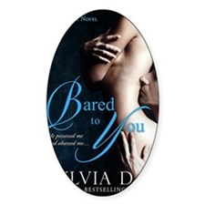 Bared To You Decal