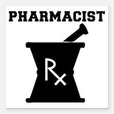 "Pharmacist-4-blackonwhit Square Car Magnet 3"" x 3"""