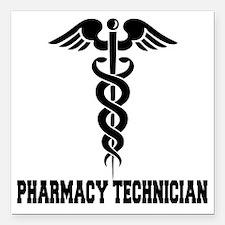 "Pharmacy-Technician-1--- Square Car Magnet 3"" x 3"""