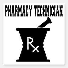"Pharmacy-Technician-3--b Square Car Magnet 3"" x 3"""
