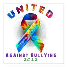 "unitedagainstbullying Square Car Magnet 3"" x 3"""