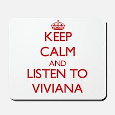 Keep Calm and listen to Viviana Mousepad