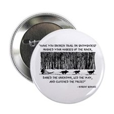 """Mushed Your Huskies Poem 2.25"""" Button"""