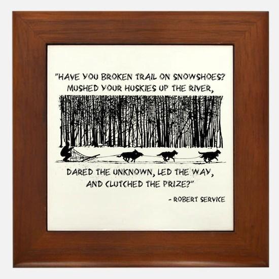 Mushed Your Huskies Poem Framed Tile