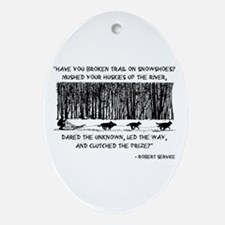 Mushed Your Huskies Poem Ornament (Oval)