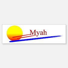 Myah Bumper Bumper Bumper Sticker