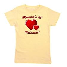 mommys valentine Girl's Tee