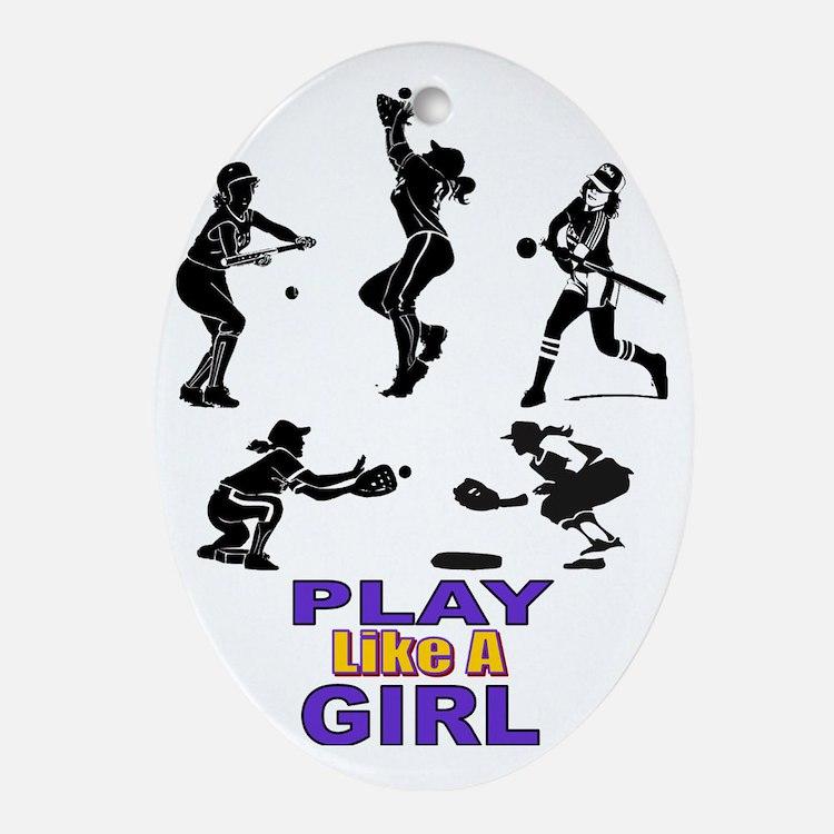 PLAY LIKE A GIRL Oval Ornament