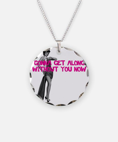 Gonna Get Along Necklace